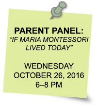 Parent Panel: If Maria Montessori Lived Today